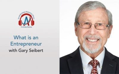 What is an Entrepreneur with Gary Seibert