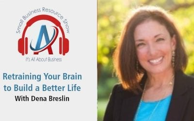 Retraining Your Brain to Build a Better Life