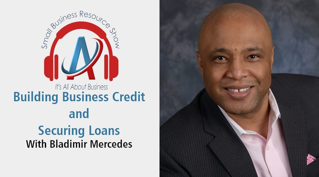 Building Business Credit and Securing Loans